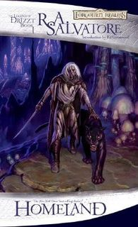Homeland: The Dark Elf Trilogy, Part 1 (Forgotten Realms: The Legend of Drizzt, Book I)